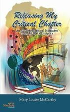 Releasing My Critical Chatter : An Autobiographical Narrative from the Black...