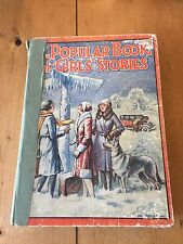 "1935 ""THE POPULAR BOOK OF GIRLS' STORIES"" CHILDRENS ILLUSTRATED HARDBACK BOOK"
