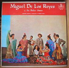 MIGUEL DE LOS REYES Y SU BALLET GITANO US PRESS LP MONTILLA RECORDS