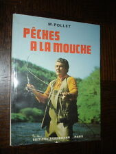 PÊCHES A LA MOUCHE - Michel Pollet 1983