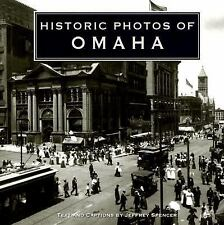 Historic Photos of Omaha