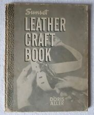 Sunset Leather Craft Book by Doris Aller FIRST UK PRINTING 1953