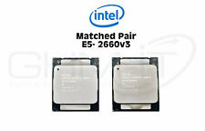 MATCHED PAIR 2 x Intel Xeon E5-2660 V3 SR1XR 10-Core 10x 2,6Ghz 25MB Cache 105W