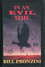 In an Evil Time by Bill Pronzini-Publisher's Review Copy-1st Edition/DJ-2001