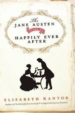 The Jane Austen Guide to Happily Ever After, Very Good Condition Book, Kantor, E