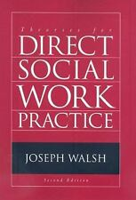 Theories for Direct Social Work Practice SW 390N 2-Theories of Social Work Prac