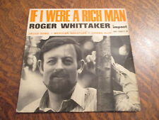 45 tours roger whittaker if i were a rich man