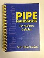 The Ultimate Pipe Hand Book For Pipefitters In Welders