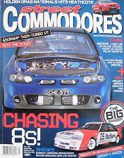Street Commodores Magazine No 136 March 2008 650RWHP Twin Turbo VT