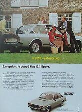 PUBLICITE VOITURE FIAT 124 SPORT COUPE 4 PLACES 22.360 F DE 1973 FRENCH AD PUB