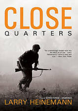 NEW Close Quarters (Library Edition) by Larry Heinemann