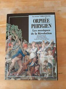 ORPHEE PHRYGIEN - Les musiques de la Révolution - Collectif - Du May