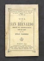 G. Barberis - Vita di San Bernardo abate di Chiaravalle - 1^ ed. 1890