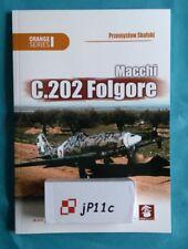 Macchi C.202 Folgore - P. Skulski - MMP Books (Orange Series) *N*E*W*