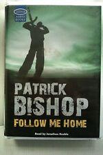 Follow Me Home by Patrick Bishop: Unabridged Cassette Audiobook (G5)