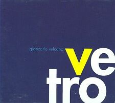 Giancarlo Vulcano: Ve Tro, New Music