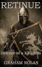 Retinue: Defence of a Kingdom, Nolan, Graham, Very Good Book