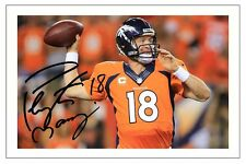 PEYTON MANNING DENVER BRONCOS AUTOGRAPH SIGNED PHOTO PRINT NFL FOOTBALL