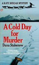 Kate Shugak Mystery: A Cold Day for Murder 1 by Dana Stabenow (1992, Paperback)