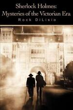 Sherlock Holmes : Mysteries of the Victorian Era by Rock Di Lisio (2002,...
