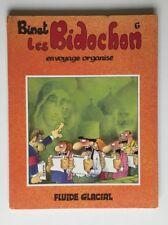LES BIDOCHON EN VOYAGE ORGANISE T 6 / BINET / BD EO 1984 / FLUIDE GLACIAL