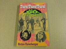 BOOK / TURN! TURN! TURN! - THE 60's FOLK-ROCK REVOLUTION (RICHIE UNTERBERGER)