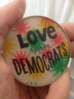 Vintage 60's LOVE THOSE DEMOCRATS Lenticular Pinback Button Dimensional Research