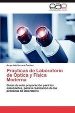 Practicas de Laboratorio de Optica y Fisica Moderna (Paperback or Softback)