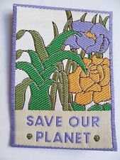 Insigne Patch Ecusson tissu brodé SAVE OUR PLANET made by RUGA   69x50 mm