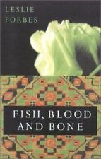 New: Fish, Blood, and Bone Hardcover