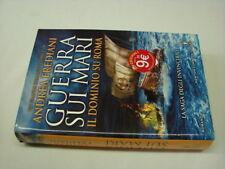 (Andrea Frediani) Guerra sui mari Il dominio di Roma 2014 Newton & Compton 1 ed.