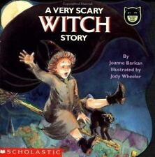A Very Scary Witch Story (Glow in the Dark Book) Joanne Barkan Illustrated