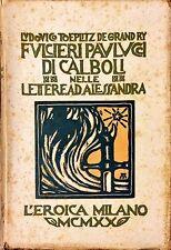 FULCERI PAULUCCI DI CÀLBOLI NELLE LETTERE AD ALESSANDRA - L'EROICA, 1920