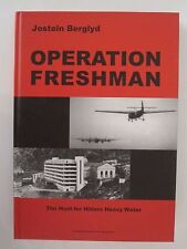 Operation Freshman : The Hunt for Hitlers Heavy Water by Jostein Berglyd...