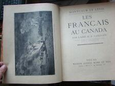 H. R. Casgrain - Les Français au Canada - 1932 - Illustré - Relié