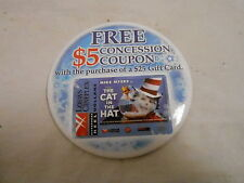 """VINTAGE PINBACK BUTTON #48- 063 - 4"""" THE CAT IN THE HAT - CINEPLEX"""