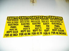 """(5) EMED 3 1/2 x 5 SIGN CAUTION AREA IN FRONT ELECTRICAL PANEL MUST BE CLEAR 48"""""""