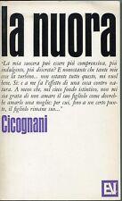 La nuora - Bruno Cicognani - Vallecchi  - 3424