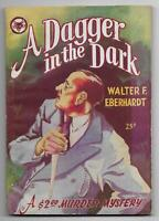 A Dagger in the Dark by Walter F. Eberhardt (1945 Green Pub. Co. Digest #11, NF)