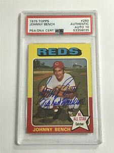 1975 Topps JOHNNY BENCH #260 Signed Autograph PSA/DNA 10 AUTO Big Red Machine