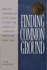 Finding Common Ground: How to Communicate with those Outside the Christian Comm