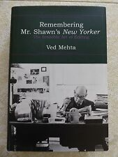 REMEMBERING MR. SHAWN'S NEW YORKER BY VED MEHTA - HC 1ST