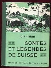 CONTES ET LEGENDES DE SUISSE. NATHAN. 1951.