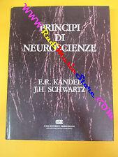 book libro PRINCIPI DI NEUROSCIENZE E.R.Kandel J.H.Schwartz 1988 AMBROSIANA(LG3)
