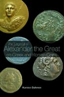 Legend of Alexander the Great on Greek And Roman Coins, Paperback by Dahmen, ...