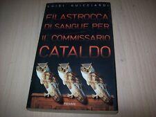 LUIGI GUICCIARDI:FILASTROCCA DI SANGUE PER IL COMMISSARIO CATALDO.PIEMME 1& 2000
