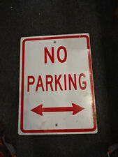 "No Parking 24"" x 18"" Metal Transportation Street Road Sign White & Red"
