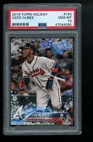 2018 Topps Holiday #140 Ozzie Albies Braves RC Rookie Card PSA 10 GEM MINT!