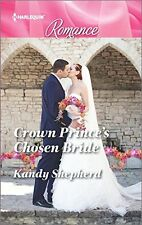 Crown Princes Chosen Bride (Sydney Brides)
