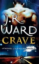 Crave: Number 2 in series (Fallen Angels) by Ward, J. R. 0349400199 The Cheap